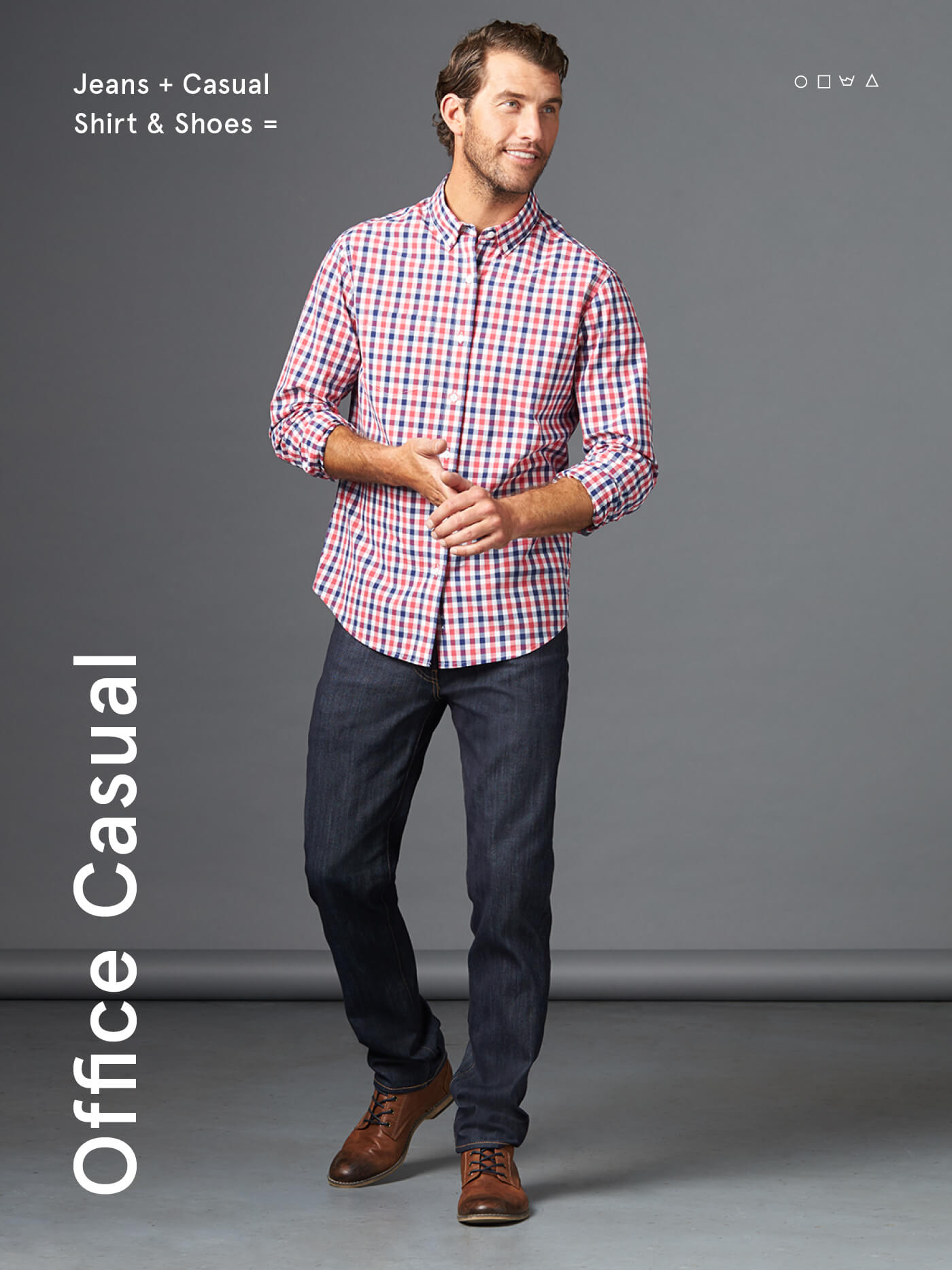 what is office casual? jeans with a casual button down shirt and dress shoes