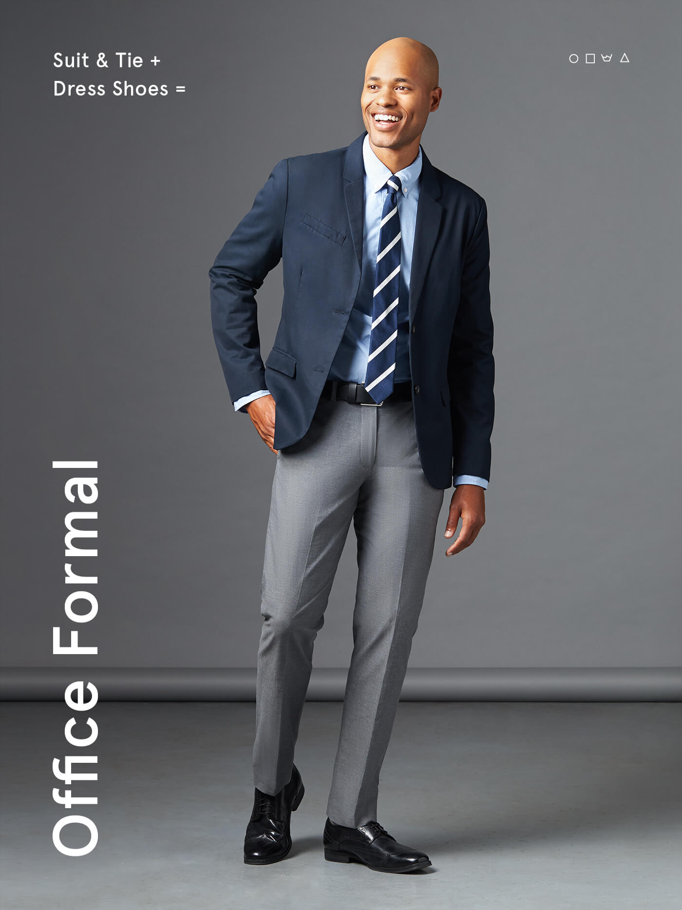 what is office formal? suit with a tie and dress shoes